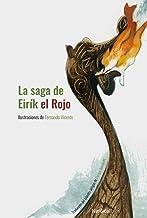 La saga de Eirík el Rojo. NE 2019. Cartoné (Miniilustrados)
