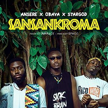 Sansankroma (feat. Ansere & O'baya)