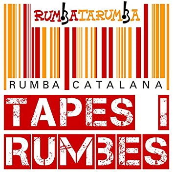 Tapes I Rumbes