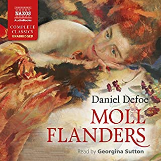 Moll Flanders                   By:                                                                                                                                 Daniel Defoe                               Narrated by:                                                                                                                                 Georgina Sutton                      Length: 12 hrs and 24 mins     20 ratings     Overall 4.4