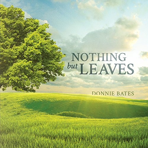 Nothing but Leaves audiobook cover art