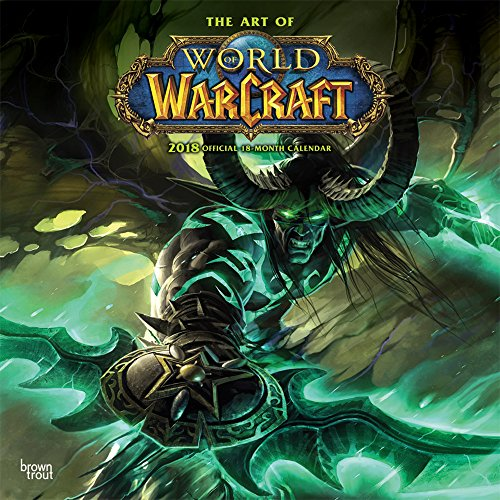 The Art of World of Warcraft 2018 - 18-Monatskalender: Original BrownTrout-Kalender [Mehrsprachig] [Kalender] (Wall-Kalender)