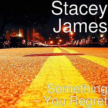 Something You Regret