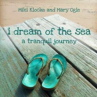 I Dream of the Sea: A Tranquil Journey