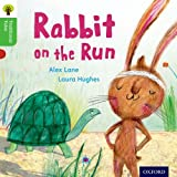 Oxford Reading Tree Traditional Tales: Level 2: Rabbit on the Run (Traditional Tales. Stage 2)