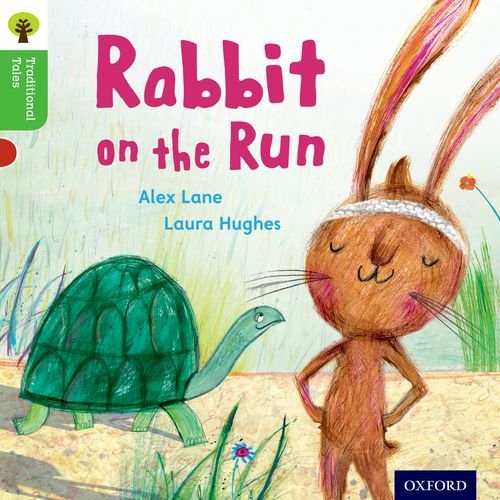 Oxford Reading Tree Traditional Tales: Level 2: Rabbit on the Run (Traditional Tales. Stage 2)の詳細を見る