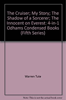 The Cruiser; My Story; The Shadow of a Sorcerer; The Innocent on Everest: 4-in-1 Odhams Condensed Books (Fifth Series)