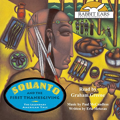 Squanto and the First Thanksgiving: The Legendary American Tale audiobook cover art