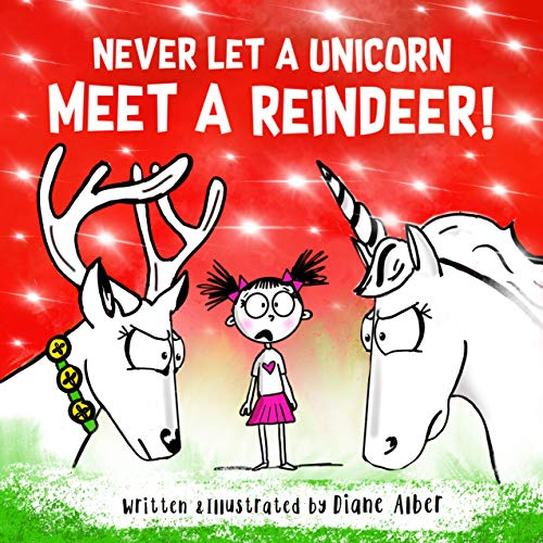 Never Let A Unicorn Meet A Reindeer!