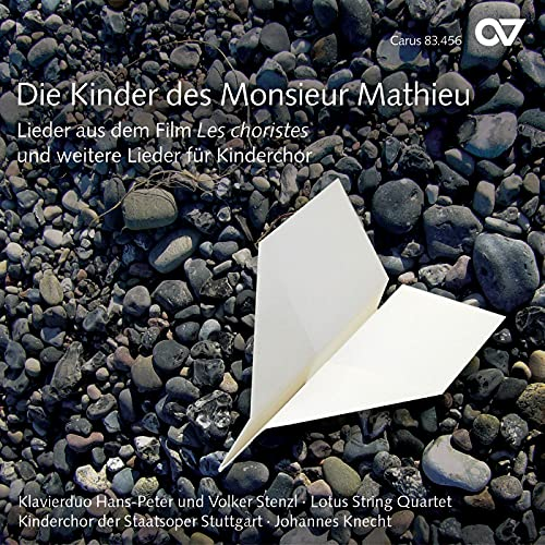 Die Kinder des Monsieur Mathieu. Lieder aus dem Film »Les choristes« und weitere Lieder für Kinderchor