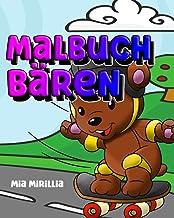 Malbuch Bären: Ein bärenstarkes Ausmalbuch für Kinder ab 4 Jahren (German Edition)