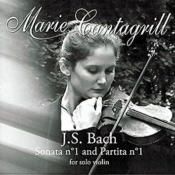 Marie Cantagrill Plays Bach: Violin Sonata No. 1 in G minor, BWV 1001 & Violin Partita No. 1 in B minor, BWV 1002