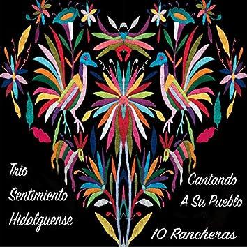 Cantandole a Su Pueblo - 10 Rancheras