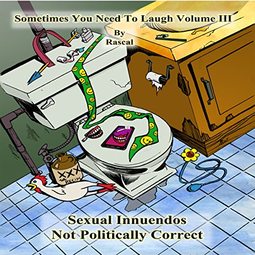 Sometimes You Need to Laugh, Volume 3 audiobook cover art