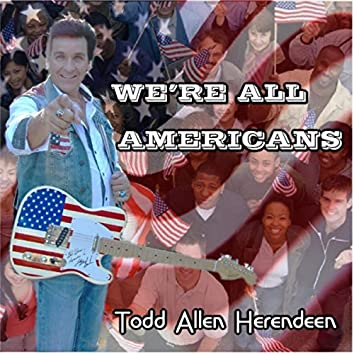 We're All Americans