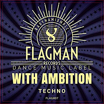With Ambition Techno