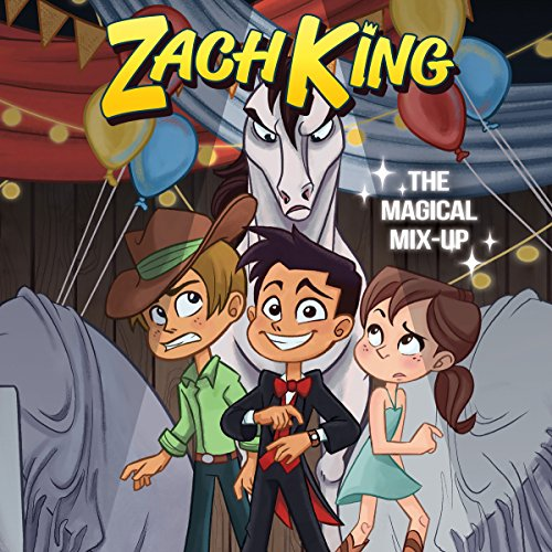 Zach King: The Magical Mix-Up audiobook cover art