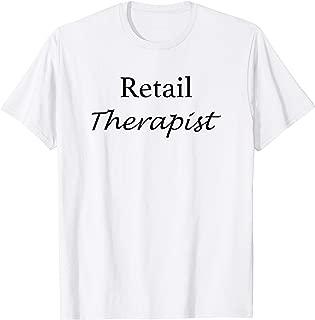 Retail Therapist - Funny Shopping Slogan T-Shirt
