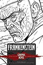 FRANKENSTEIN (Dover Graphic Novel Classics) (Dover Graphic Novels) by Shelley, Mary (2014) Paperback