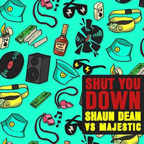 Shaun Dean & Majestic