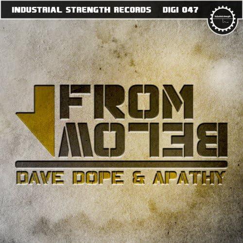 Dave Dope & DJ Apathy