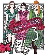 Fashion Forward 3 (Adult Coloring Books) (Volume 3)