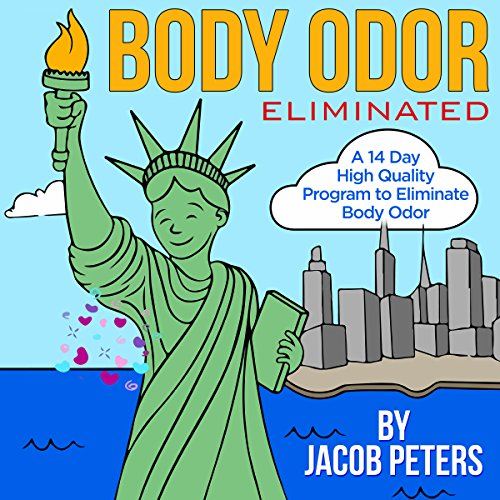 Body Odor Eliminated audiobook cover art
