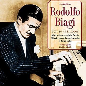 Rodolfo Biagi Con Sus Cantores: 1939-1947