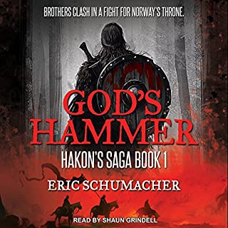 God's Hammer     Hakon's Saga, Book 1              By:                                                                                                                                 Eric Schumacher                               Narrated by:                                                                                                                                 Shaun Grindell                      Length: 12 hrs and 13 mins     3 ratings     Overall 2.3