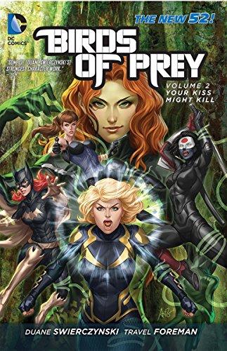 Birds of Prey Vol. 2: Your Kiss Might Kill (The New 52)