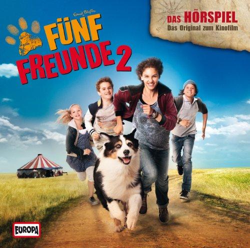 Fünf Freunde 2 - das Original-Hörspiel zum Kinofilm