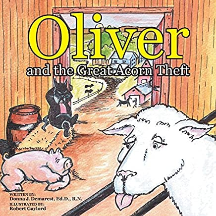 Oliver and the Great Acorn Theft by Ed D R N Demarest Donna (2016-06-20)