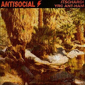 Antisocial (feat. YRC Ant-Ham)