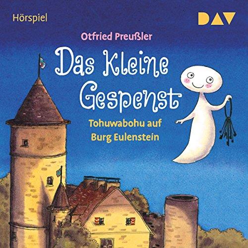 Das kleine Gespenst: Tohuwabohu auf Burg Eulenstein audiobook cover art