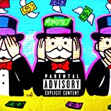 Monopoly (Extended Version) [Explicit]