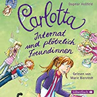 Carlotta 2-Internat Und . Plotzlich Freudinnen/Da