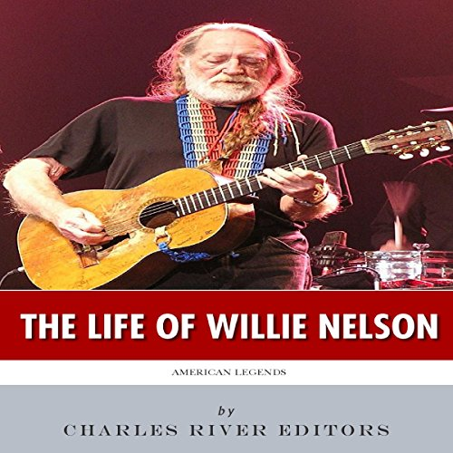 American Legends: The Life of Willie Nelson audiobook cover art