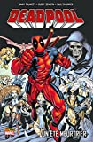 Deadpool (1997) T06 : Un été meurtrier (Deadpool Select t. 6) (French Edition)