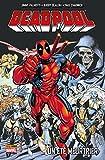 Deadpool (1997) T06 : Un été meurtrier (Deadpool Select t. 6) (French Edition)