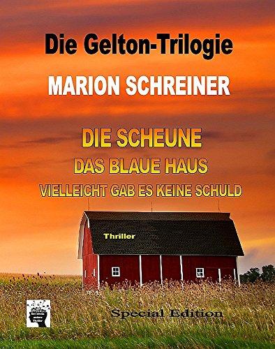 Die Gelton-Trilogie: Sammelband