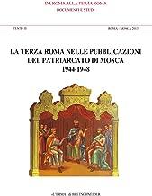 La terza Roma nelle pubblicazioni del patriarcato (Da Roma Alla Terza Roma) (Italian Edition)