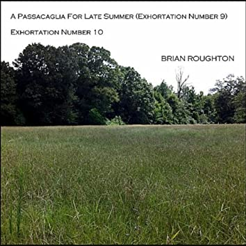 A Passacaglia For Late Summer