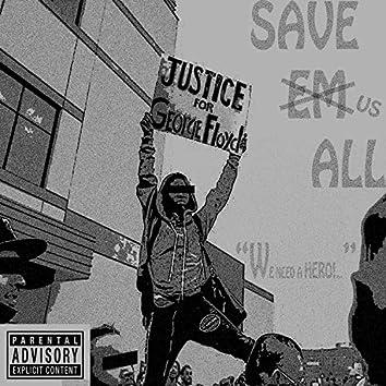 Save Em All (feat. TR3 Bandz)
