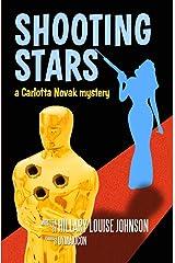 Shooting Stars: A Carlotta Novak Mystery Kindle Edition
