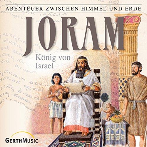 Joram: König von Israel audiobook cover art