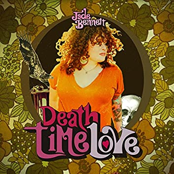 Death Time Love