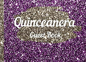 Quinceanera Guestbook: 15th Birthday party guest book for girls with glittery purple cover and elegant interiors