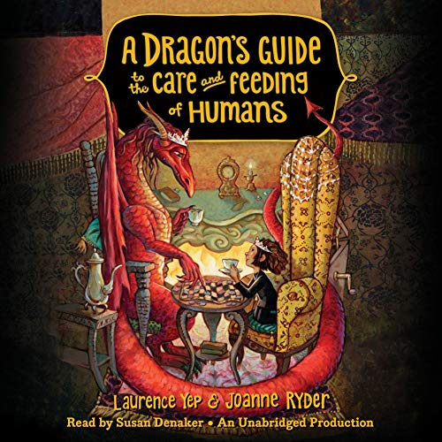 A Dragon's Guide to the Care and Feeding of Humans cover art