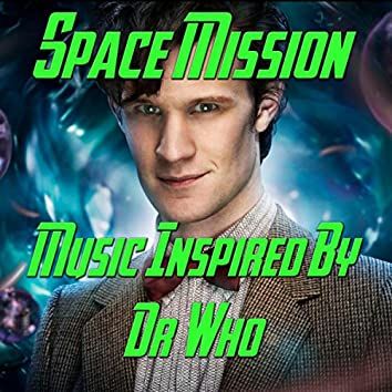 Space Mission [Music Inspired By Doctor Who]