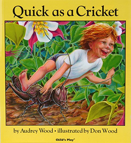 Compare Textbook Prices for Quick as a Cricket First Edition Edition ISBN 9780859531511 by Wood, Audrey,Wood, Don